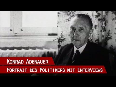 Konrad Adenauer - Ein Portrait über den Staatsmann