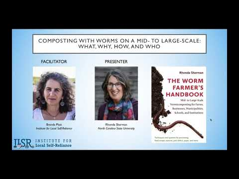 Webinar: Composting With Worms On A Mid To Large-Scale — What, Why, How, And Who