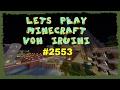 Let's Play Minecraft - Folge 2553 - Die neue Schmiede