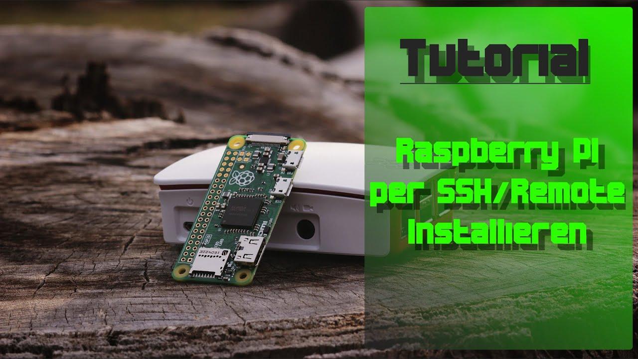 Raspberry Pi einrichten ohne Monitor  SSH & Remote-Desktop  Raspbian