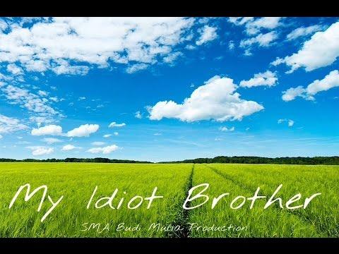 My Idiot Brother Parody