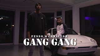 PESSO feat. CARLITOH - GANG GANG [Official Video]