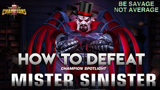 How to defeat Mister Sinister (Uncollected) Fully  Breakdown - Marvel Contest of Champions
