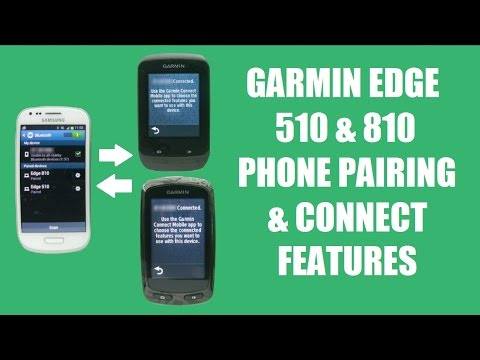 Garmin Edge 510 & 810 Phone Pairing & Connect Features