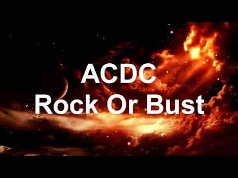 ACDC Rock Or Bust Lyrics