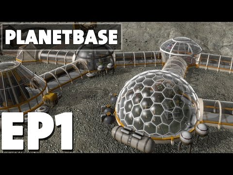 Let's Play Planetbase Overwhelming Episode 1 - Class M/Third Planet - Version 1.0.0