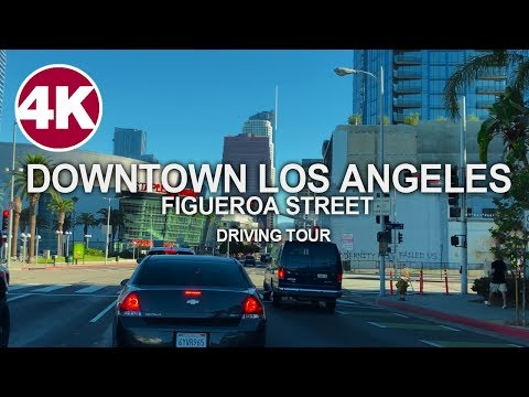 Driving Tour | Figueroa Street - Downtown Los Angeles, California