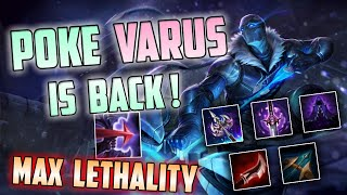 Full Lethality Poke Varus is back! (Q every 3 seconds)