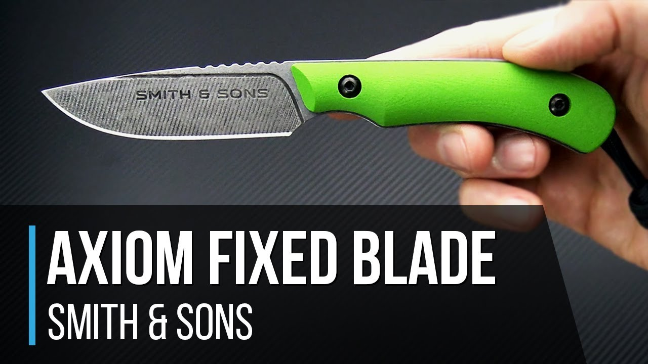 Smith & Sons Axiom EDC Fixed Blade Overview