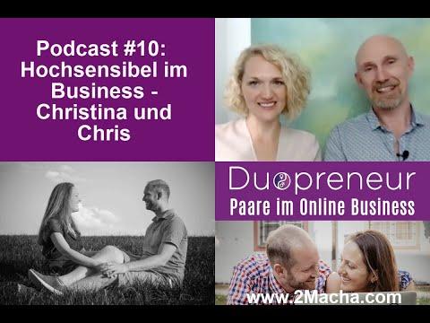 Duopreneur-Podcast für Paare im Online Business: #10 Hochsensibel im Business - Christina und Chris