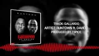 Gallardo (Official Audio) - Runtown ft. Davido | Throwback Thursday