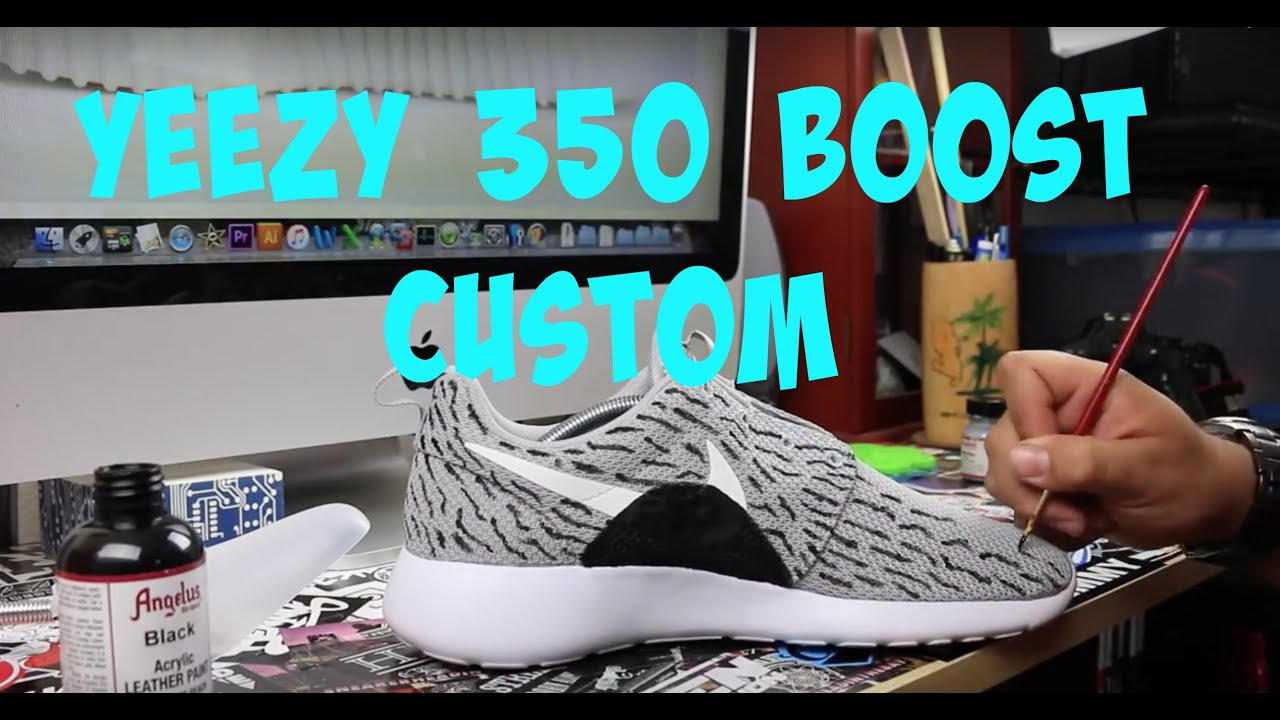 eb77bd001098 How To Make Roshe Yeezy 350 Boost Customs Tutorial - YouTube