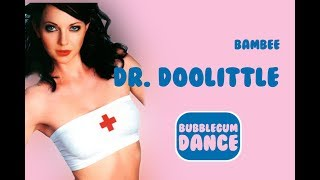 Watch Bambee Dr Doolittle video