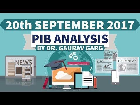 (ENGLISH) 20th September 2017 - PIB - Press Information Bureau news analysis for competitive exams