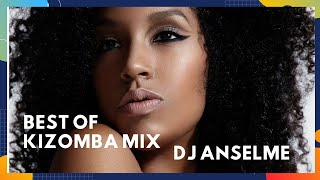 Best of Kizomba Mix - DJ Anselme