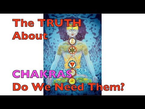 The Chakras and The Matrix - Explained in Detail - Can We Remove Chakras?