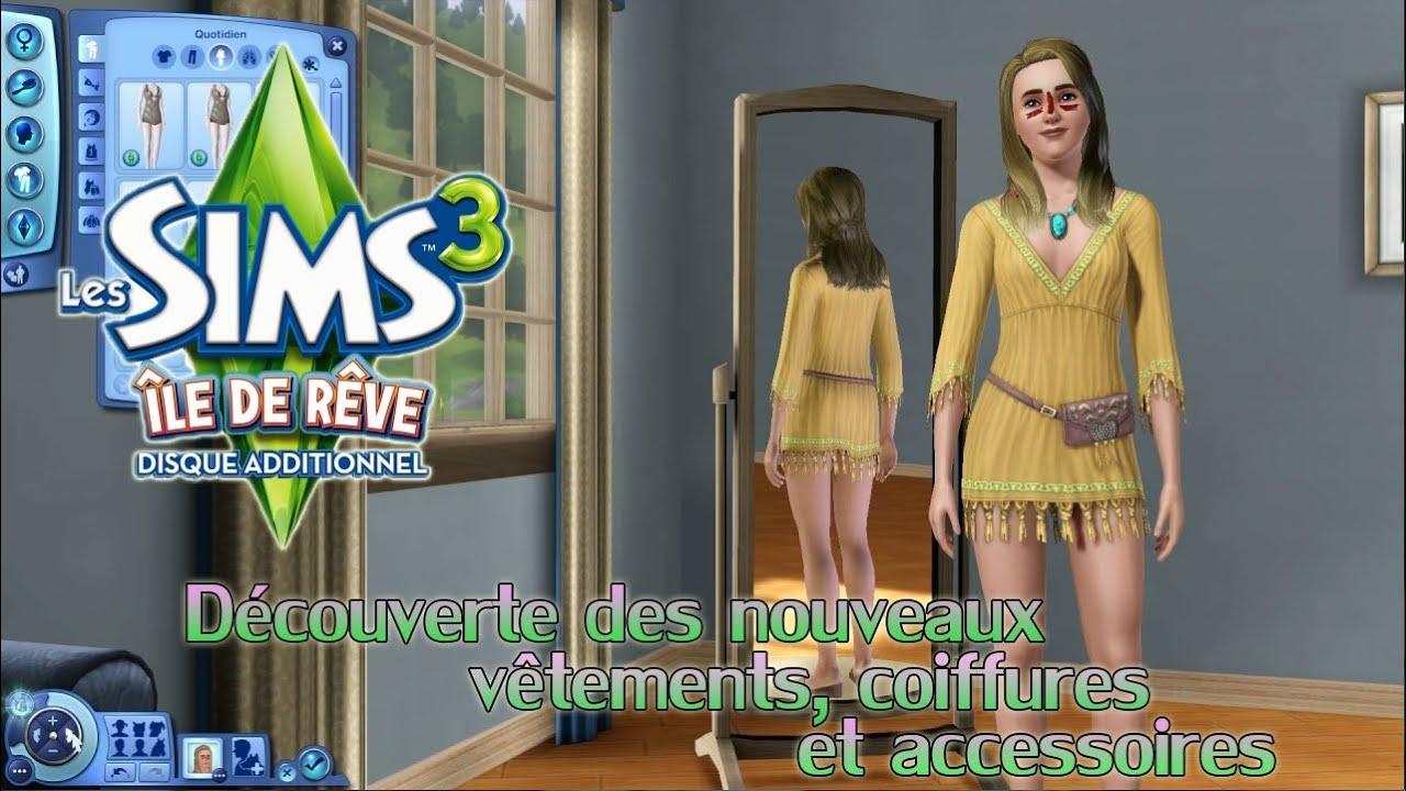 Bien-aimé Les Sims 3 Ile de Rêve - Découverte des vêtements, coiffures et  WB69