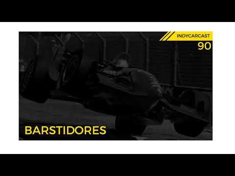 INDYCARCAST #90 - BARSTIDORES