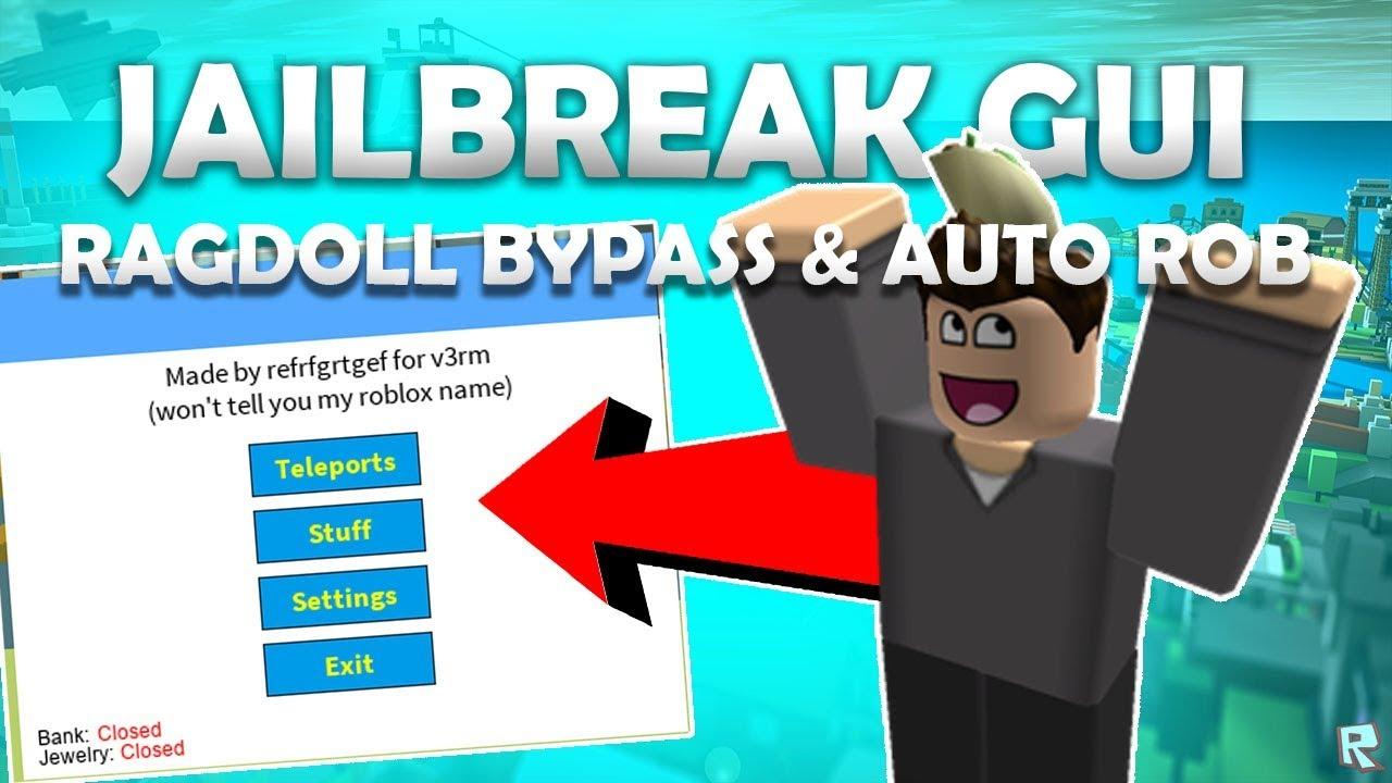 Updated Jailbreak Gui Ragdoll Bypass Click Tp Btools Auto Rob Feb 8 Youtube
