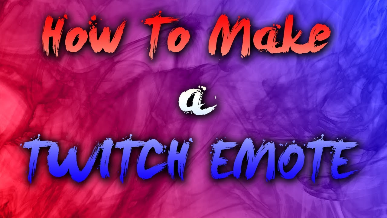 How To Make Twitch Emotes With Photoshop