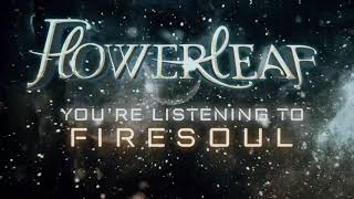 FlowerLeaf - Firesoul (lyric video)