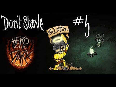 Onward Ho! #5 (Don't Starve:Hero In The Dark Mod)