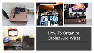 How To Organize Cables And Wires - Cable Management