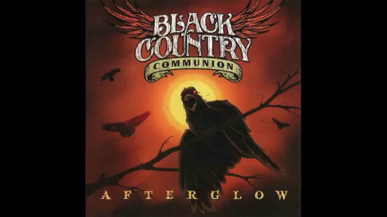 Black Country Communion - Afterglow (Full Album) - 2012 ...