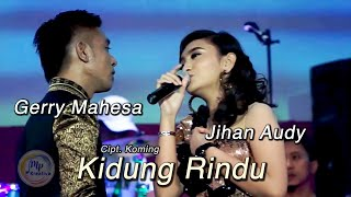 Jihan Audy feat Gerry Mahesa - Kidung Rindu (Official Music Video)