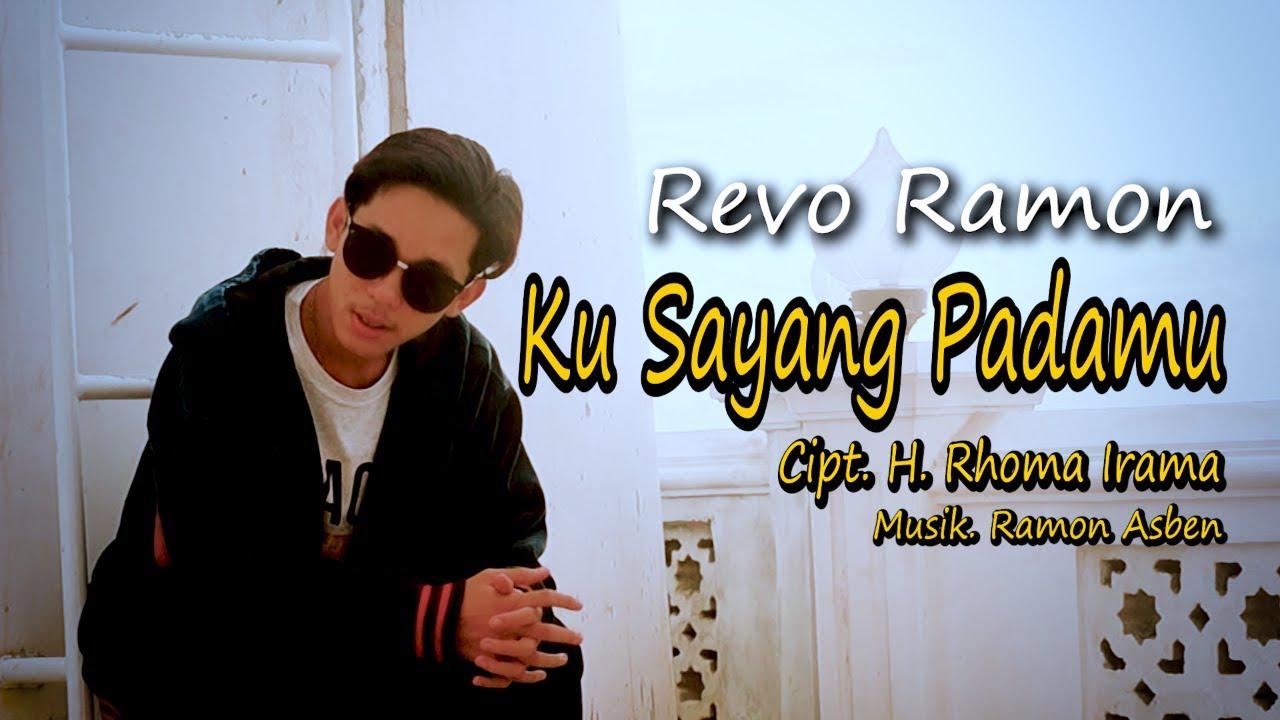 Download KU SAYANG PADAMU Cipt. H. Rhoma Irama by REVO RAMON || Cover Video Subtitle
