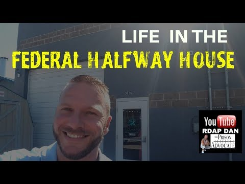 FEDERAL HALFWAY HOUSE - What was it really like?