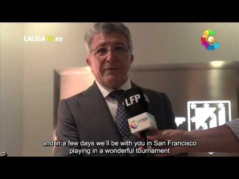 Atlético Madrid President Enrique Cerezo looks ahead to #LFPWorldChallenge