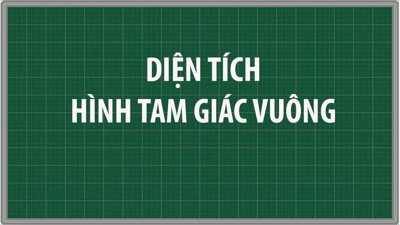 Công thức tính diện tích tam giác VUÔNG và Bài tập | Toán lớp 5 | diện tích tam giác