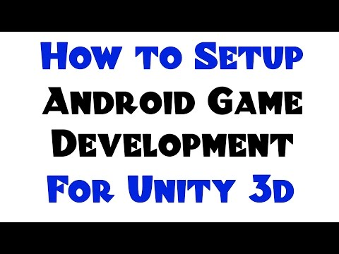 HOW TO: Setup Unity 3D to do Android Game Development!
