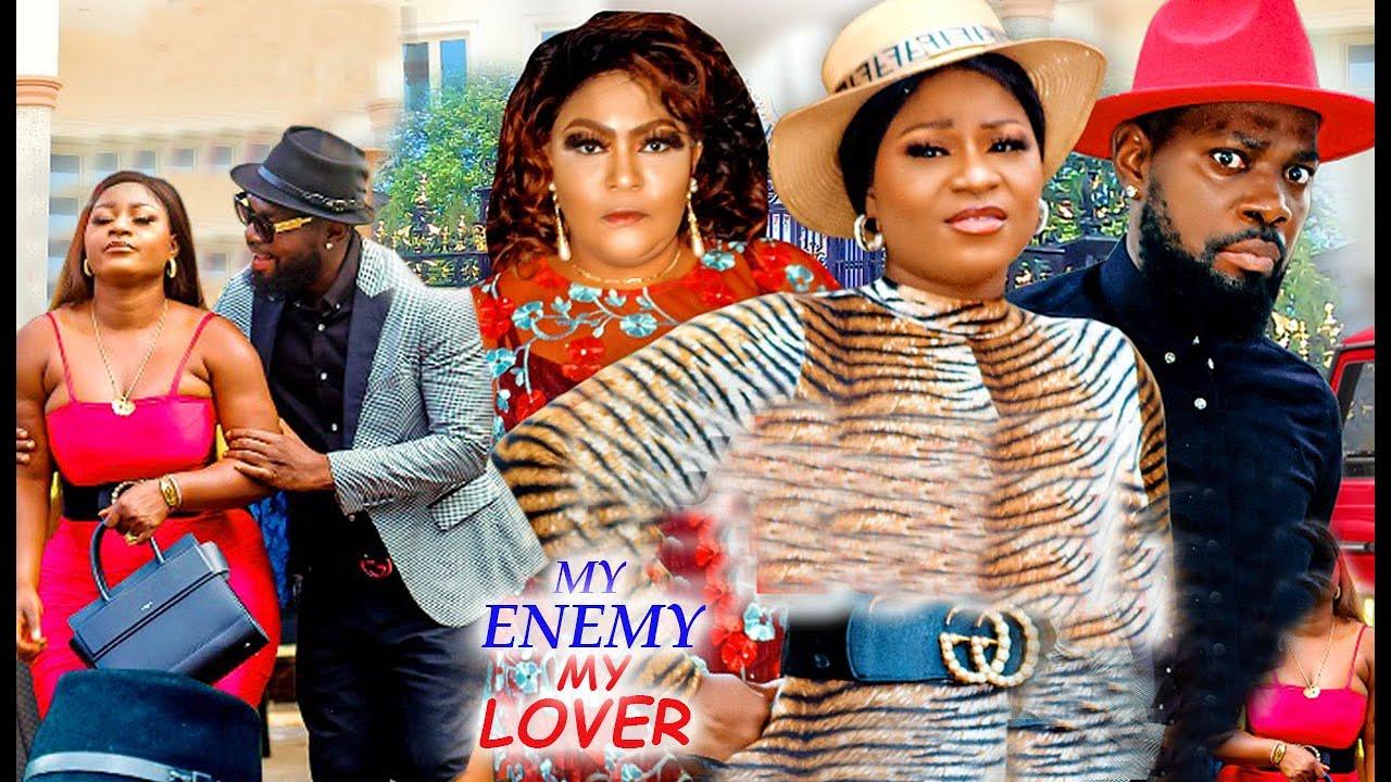 Download MY ENEMY & MY LOVER SEASON 1&2 ( TRENDING NEW MOVIE) - DESTINY ETIKO  JERRY WILLIAMS 2021 NEW MOVIE