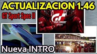 Gran Turismo Sport - Reaccionando a la NUEVA INTRO - GT Sport Spec II - Actualización 1.46