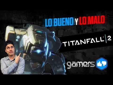 Lo bueno y lo malo de Titanfall 2