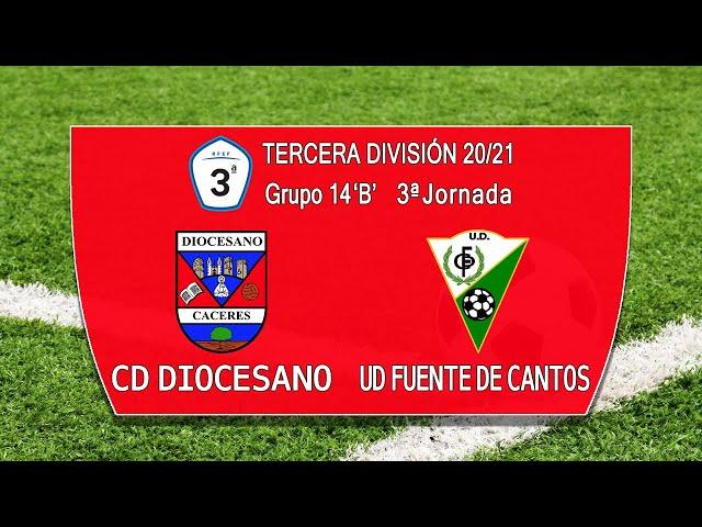 CD Diocesano - UD Fuente de Cantos (Tercera División Gr.14 'B' 20/21)