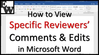 How to View Spe¢ific Reviewers' Comments and Edits in Microsoft Word