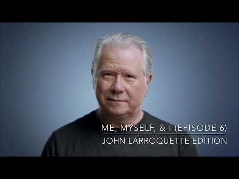 Me, Myself, & I Ep. 6  John Larroquette Edition