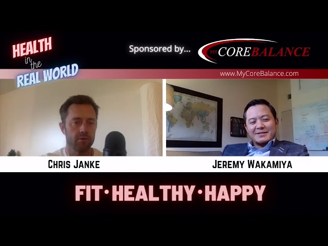 Health in the Real World with Chris Janke and Jeremy Wakamiya