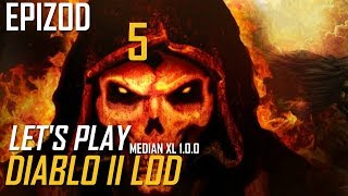 Let's Play Diablo 2 Lord of Destruction Median XL 1.0.0 - Epizod 5
