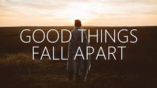 ILLENIUM, Jon Bellion  - Good Things Fall Apart (Lyrics)