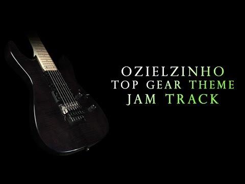 Ozielzinho - Top Gear Theme (Jam Track)
