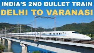 Delhi-Varanasi Bullet Train | Bullet train in India| Mega Projects in India 2020
