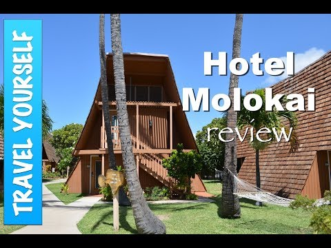Hotel Molokai, Hawaii Review