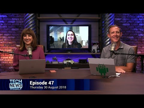 There's Always Next Time - Tech News Weekly 47