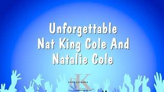 Unforgettable - Nat King Cole And Natalie Cole (Karaoke Version)