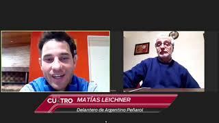 Línea de Cuatro     MATÍAS LEICHNER  jugador de Peñarol                      08 06 20