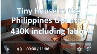 Tiny House In The Philippines - New Update